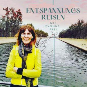 "Cover des Podcasts ""Entspannungsreisen mit Yvonne Frei"""